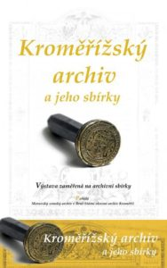"""Výstava """"Kroměříšký archiv a jeho sbírky"""" v Knihovně Kroměříšska"""